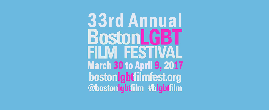 33rd Boston LGBT Film Festival