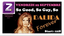 So good, so gay, so Dalida Forever in Strasbourg le Fr 29. September, 2017 22.00 bis 04.00 (Clubbing Gay, Lesbierin)