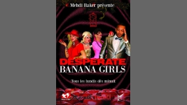 Desperate Banana Girls in Paris le Mon, September  5, 2016 from 10:00 pm to 07:00 am (Clubbing Gay)