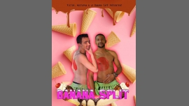 Banana Split #2 in Paris le Wed, November 22, 2017 from 11:50 pm to 06:50 am (After-Work Gay Friendly)
