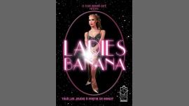Ladies Night BANANA à Paris le jeu. 22 juin 2017 de 23h55 à 07h00 (After-Work Gay Friendly)