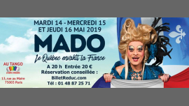 MADO Le québec envahit la France in Paris le Wed, May 15, 2019 from 08:00 pm to 11:00 pm (Show Gay, Lesbian)