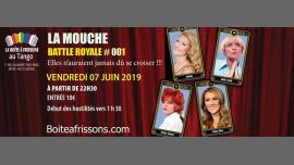 La Mouche Battle Royale #001 - Finale Saison 1 in Paris le Fri, June  7, 2019 from 10:30 pm to 05:00 am (Clubbing Gay, Lesbian)