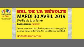 Bal de la Révolte ! in Paris le Tue, April 30, 2019 from 10:30 pm to 05:00 am (Clubbing Gay, Lesbian)