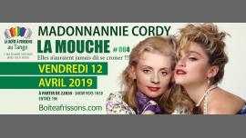 MadonnAnnie Cordy, La Mouche #4 à Paris le ven. 12 avril 2019 de 22h30 à 05h00 (Clubbing Gay, Lesbienne)