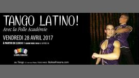 Folle Académie : Tango Latino ! à Paris le ven. 28 avril 2017 de 22h30 à 05h00 (Clubbing Gay, Lesbienne)