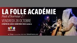 La Folle Académie : Nuit d'horreur 2 ! in Paris le Fri, October 28, 2016 from 10:30 pm to 05:00 am (Clubbing Gay, Lesbian)