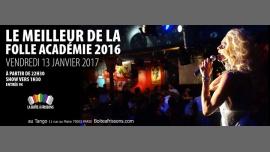 Le Meilleur de la Folle Académie 2016 à Paris le ven. 13 janvier 2017 de 22h30 à 05h00 (Clubbing Gay, Lesbienne)