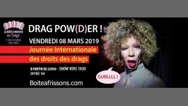 DRAG POWER ! à Paris le ven.  8 mars 2019 de 22h30 à 05h00 (Clubbing Gay, Lesbienne)