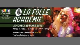La Folle Académie, Miss Créteil fête le printemps ! à Paris le ven. 29 mars 2019 de 22h30 à 05h00 (Clubbing Gay, Lesbienne)