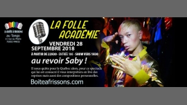 Folle Académie : Au revoir Saby ! in Paris le Fri, September 28, 2018 from 10:30 pm to 05:00 am (Clubbing Gay, Lesbian)