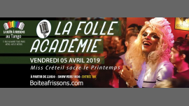 巴黎La Folle Académie, Miss Créteil fête le printemps !2019年10月 5日,22:30(男同性恋, 女同性恋 俱乐部/夜总会)
