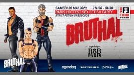 Bruthal Party /// PF#7 em Paris le sáb, 30 maio 2020 21:30-05:30 (Clubbing Gay)