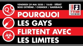 Débat : pourquoi les gays flirtent avec les limites /// PF#7 in Paris le Fri, May 29, 2020 from 06:00 pm to 08:00 pm (Meetings / Discussions Gay, Lesbian, Hetero Friendly, Bear)