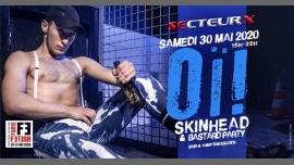 Oï! Skinhead & Bastard /// PF#7 em Paris le sáb, 30 maio 2020 15:00-22:00 (Sexo Gay)
