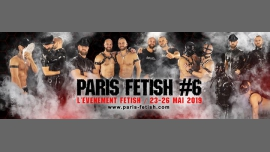 Paris Fetish 6th edition ★ 23 to 26 May 2019 in Paris from 23 til May 27, 2019 (Festival Gay, Bear)