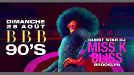 BBB 90'S : Guest Star DJ MISS K BLISS in Paris le So 25. August, 2019 23.00 bis 06.00 (Clubbing Gay)