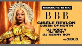 BBB Gisèle Revlon Queen of North in Paris le Sun, May 12, 2019 from 11:00 pm to 07:00 am (Clubbing Gay Friendly)