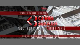 Chris Bekker Night #2 à Paris le ven. 14 juin 2019 de 23h55 à 06h00 (Clubbing Gay Friendly)