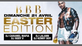 BBB : Easter Edition (Veille de jour férié) en Paris le dom 21 de abril de 2019 23:00-06:00 (Clubbing Gay Friendly)
