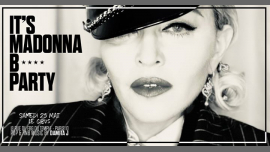 It's Madonna B* Party in Paris le Sa 25. Mai, 2019 23.45 bis 06.00 (Clubbing Gay Friendly)