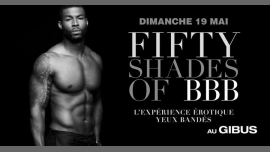 BBB Fifty Shades of BBB in Paris le Sun, May 19, 2019 from 11:00 pm to 07:00 am (Clubbing Gay Friendly)