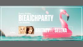 巴黎IT'S B(EA)CH PARTY - Britney vs Selena2019年11月19日,23:45(男同性恋友好 俱乐部/夜总会)