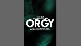 ORGY sp Guest : Juspeh Lèon in Paris le Sat, May  4, 2019 from 11:59 pm to 12:00 pm (Clubbing Gay Friendly)