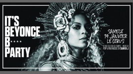 IT'S Beyonce B* PARTY à Paris le sam. 19 janvier 2019 de 23h45 à 06h00 (Clubbing Gay Friendly)