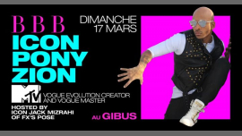 BBB : Icon PONY ZION à Paris le dim. 17 mars 2019 de 23h30 à 06h00 (Clubbing Gay Friendly)