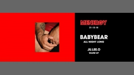 Menergy w/ Babybear all night long à Paris le ven. 21 décembre 2018 de 23h55 à 06h00 (Clubbing Gay Friendly)