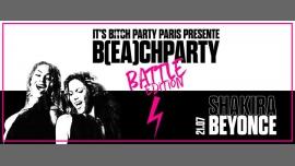 IT'S B(EA)CH PARTY - Beyoncé VS Shakira à Paris le ven. 21 juillet 2017 de 23h45 à 06h00 (Clubbing Gay Friendly)