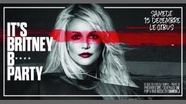 IT'S Britney B* PARTY à Paris le sam. 15 décembre 2018 de 23h45 à 06h00 (Clubbing Gay Friendly)