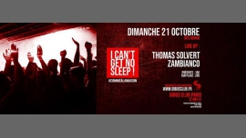 I Can't Get No Sleep #3 Thomas Solvert x Zambianco in Paris le Sun, October 21, 2018 from 06:00 am to 12:00 pm (Clubbing Gay Friendly)