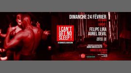 I Can't Get No Sleep #6 à Paris le dim. 24 février 2019 de 06h00 à 12h00 (After Gay Friendly)