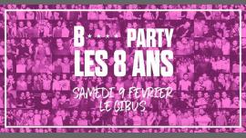 IT'S B* PARTY - 8 YEARS Celebration - Be Your Favorite B* Drag à Paris le sam.  9 février 2019 de 23h45 à 06h00 (Clubbing Gay Friendly)