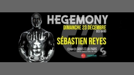 After Hegemony #13 - Sébastien REYES in Paris le Sun, December 23, 2018 from 06:00 am to 12:00 pm (After Gay Friendly)