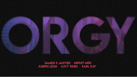 ORGY - Sp Guest : Juseph Leon à Paris le sam.  5 janvier 2019 de 23h59 à 12h00 (Clubbing Gay)
