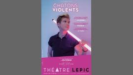 PARIS Théâtre Lepic — Océan - Chatons Violents à Paris le sam. 15 décembre 2018 de 17h30 à 18h40 (Spectacle Gay, Lesbienne)