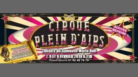 « Cirque Plein d'Airs », la comédie musicale ! Les dernières ! à Paris du  7 au  9 février 2019 (Spectacle Gay)
