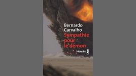 Sympathie pour le démon / Bernardo Carvalho / Rencontre à Paris le jeu. 27 septembre 2018 de 19h00 à 22h00 (Rencontres / Débats Gay, Lesbienne)