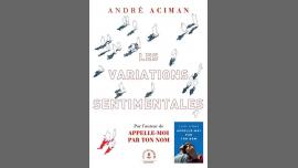André Aciman / Les variations sentimentales à Paris le mer. 13 février 2019 de 19h00 à 21h00 (Rencontres / Débats Gay)