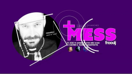 Mess - La soirée POP et Décalée du freedj in Paris le Sun, June  9, 2019 from 10:00 pm to 03:00 am (Clubbing Gay)