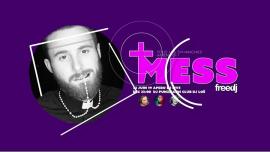 Mess - La soirée POP et Décalée du freedj in Paris le Sun, June 23, 2019 from 10:00 pm to 03:00 am (Clubbing Gay)