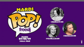 Mardi POP ! Veille de jour férié in Paris le Tue, May  7, 2019 from 07:00 pm to 04:00 am (After-Work Gay)