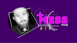 Mess - La soirée POP et Décalée du freedj in Paris le Sun, June  2, 2019 from 10:00 pm to 03:00 am (Clubbing Gay)