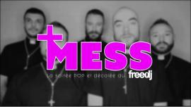Mess - La soirée POP et Décalée du freedj à Paris le dim. 10 mars 2019 de 22h00 à 03h00 (Clubbing Gay)