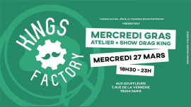 Kings Factory : Mercredi Gras à Paris le mer. 27 mars 2019 de 18h30 à 23h00 (After-Work Gay)