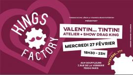 Kings Factory : Valentin tin tin ! à Paris le mer. 27 février 2019 de 18h30 à 00h00 (After-Work Gay)