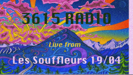 3615 Radio Live From Souffleurs à Paris le ven. 19 avril 2019 de 22h00 à 05h00 (Clubbing Gay)